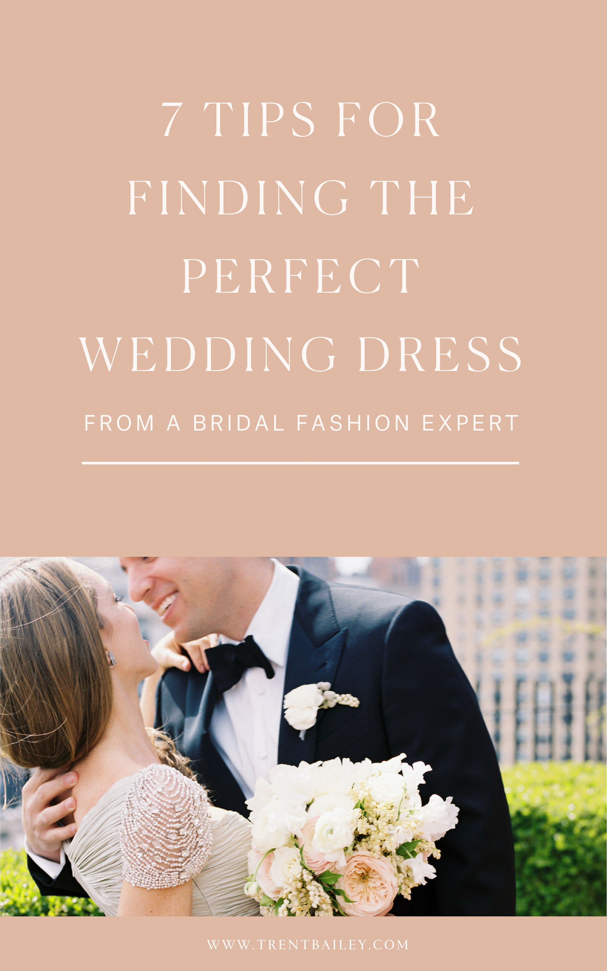 1 - 7 TIPS FOR FINDING YOUR WEDDING DRESS